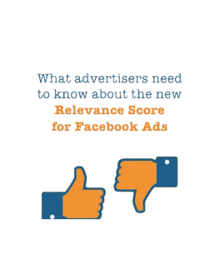 Why You Should Care About Facebook Relevance Score